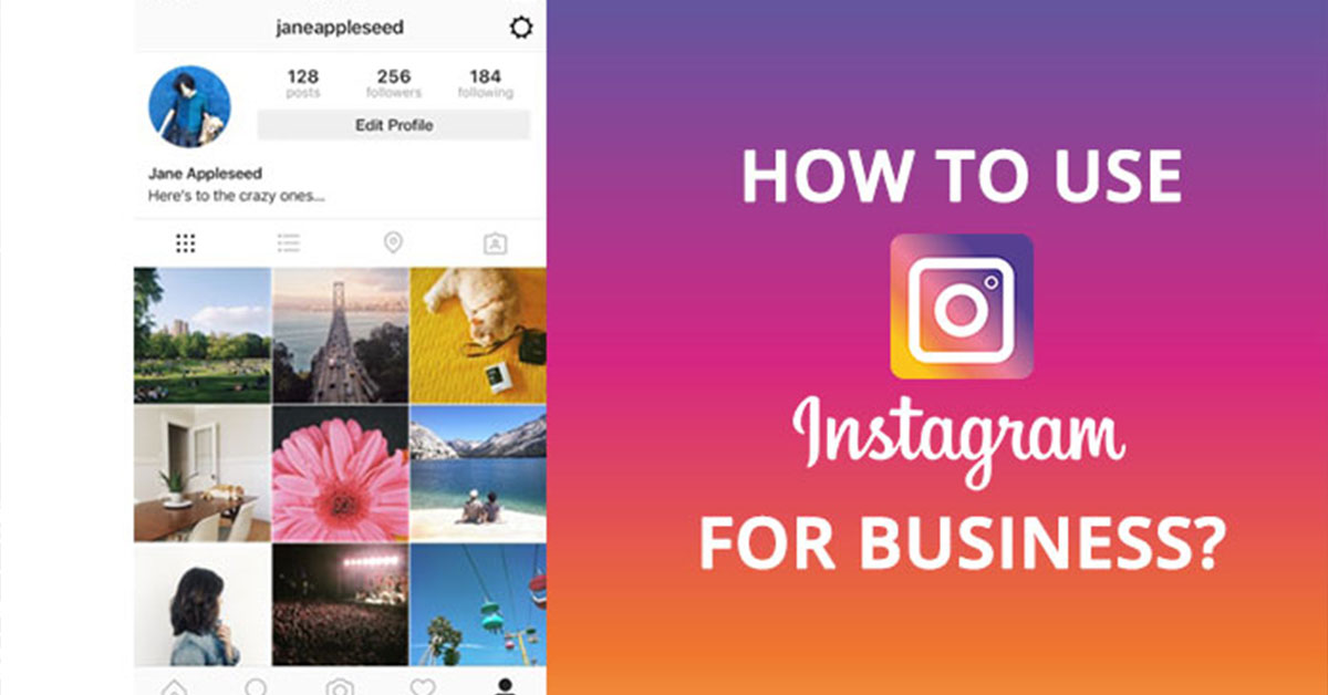 Getting Started with Instagram for Your Business