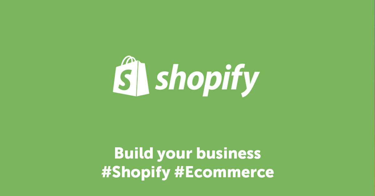 Shopify - Build Your Business Online
